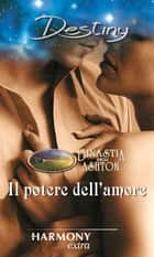 Il potere dell'amore ebook by Laura Wright, Barbara Mccauley, Roxanne St. Claire