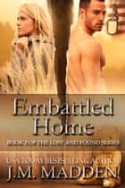 Embattled Home - Lost and Found, #3 ebook by J.M. Madden
