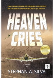 Heaven Cries ebook by Stephan A Silva