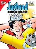 Jughead Double Digest #194 ebook by Archie Superstars
