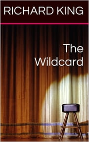 The Wildcard ebook by Richard King