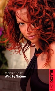 Wild By Nature ebook by Monica Belle