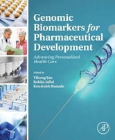 Genomic Biomarkers for Pharmaceutical Development - Advancing Personalized Health Care ebook by