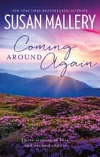 Coming Around Again - 3 Book Box Set ebook by SUSAN MALLERY