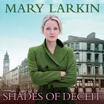 Shades of Deceit audiobook by Mary Larkin