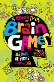 The Mammoth Book Of Brain Games ebook by Gareth Moore