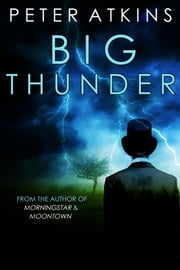 Big Thunder ebook by Peter Atkins
