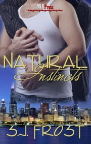 Natural Instincts ebook by S.J. Frost