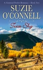 Twice Shy eBook par Suzie O'Connell