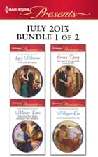 Harlequin Presents July 2013 - Bundle 1 of 2 ebook by Lucy Monroe,Maisey Yates,Emma Darcy,Maggie Cox