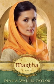 Martha - A Novel ebook by Diana Wallis Taylor