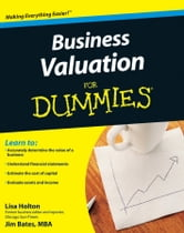 Business Valuation For Dummies ebook by Lisa Holton,Jim Bates