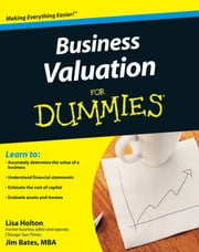 Business Valuation For Dummies ebook by Lisa Holton, Jim Bates