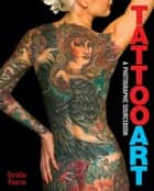 Tattoo Art ebook by Doralba Picerno