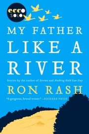 My Father Like a River ebook by Ron Rash
