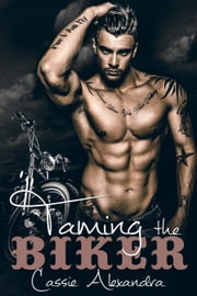 Taming The Biker ebook by Cassie Alexandra,K.L. Middleton