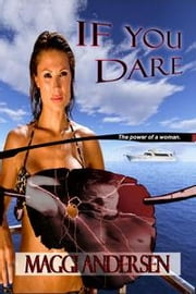 If You Dare ebook by Andersen, Maggi