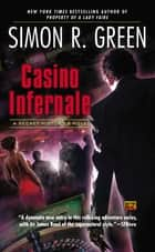 Casino Infernale ebook by Simon R. Green