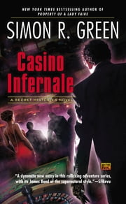 Casino Infernale - A Secret Histories Novel ebook by Simon R. Green