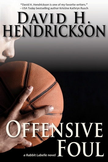 Offensive Foul ebook by David H. Hendrickson