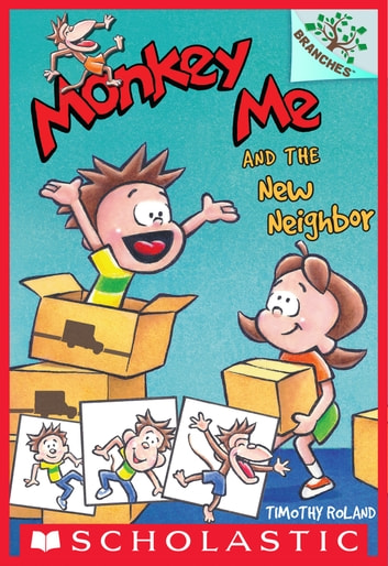 Monkey Me and the New Neighbor: A Branches Book (Monkey Me #3) ebook by Timothy Roland