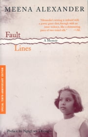 Fault Lines - A Memoir (2nd Edition) ebook by Meena Alexander,Ngugi wa Thiong'o