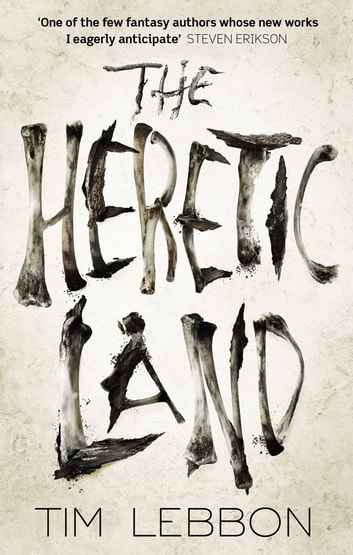 The Heretic Land ebook by Tim Lebbon