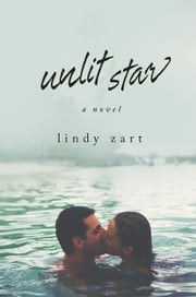 Unlit Star ebook by Lindy Zart