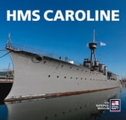 HMS Caroline ebook by The History Press