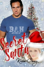 Secret Santa ebook by Kristine Cheney