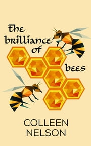 The Brilliance of Bees