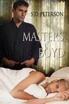 Masters e Boyd ebook by SJD Peterson, Deborah Tessari