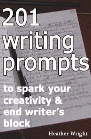 201 Writing Prompts ebook by Heather Wright