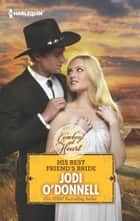 His Best Friend's Bride ebook by Jodi O'Donnell