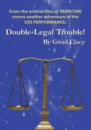 Double-Legal Trouble! ebook by Girad Clacy