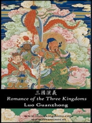 Romance of the Three Kingdoms (Illustrated English/Traditional Chinese edition) ebook by Luo Guanzhong
