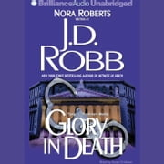 Glory in Death audiobook by J. D. Robb