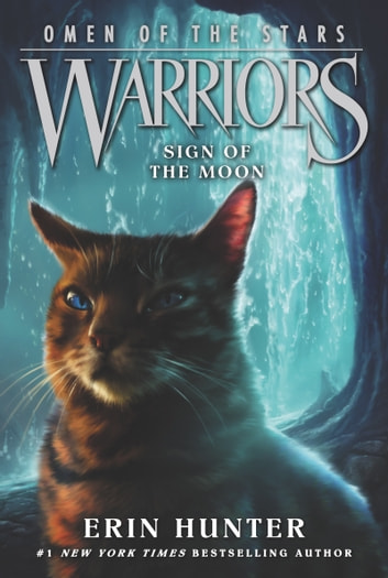 Warriors: Omen of the Stars #4: Sign of the Moon eBook by Erin Hunter