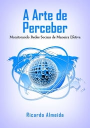 A Arte De Perceber ebook by Ricardo Almeida
