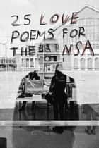 25 Love Poems for the NSA ebook by Iain S. Thomas, pleasefindthis