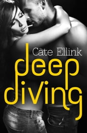 Deep Diving ebook by Cate Ellink