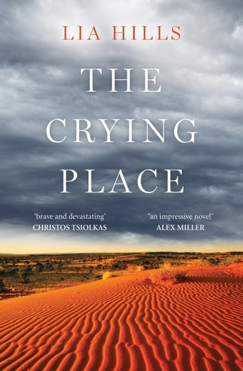 The Crying Place ebook by Lia Hills