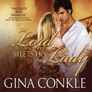 Lord Meets His Lady, The audiobook by Gina Conkle, Rosalyn Landor