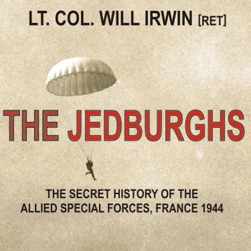 The Jedburghs audiobook by Will Irwin