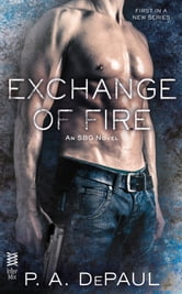 Exchange of Fire ebook by P. A. DePaul