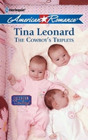 The Cowboy's Triplets ebook by Tina Leonard