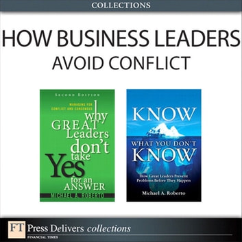 How business leaders avoid conflict collection ebook by michael a how business leaders avoid conflict collection ebook by michael a roberto fandeluxe Images