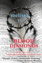 Blood Diamonds ebook by Melissa Yi,Melissa Yuan-Innes