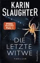 Die letzte Witwe ebook by Karin Slaughter, Fred Kinzel