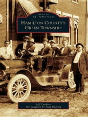 Hamilton County's Green Township ebook by Jeff Lueders
